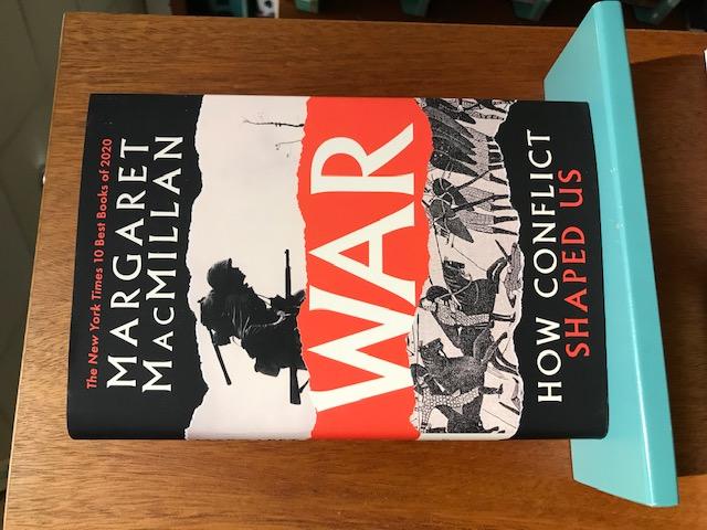 Margaret Macmillan: War. How Conflict Shaped Us