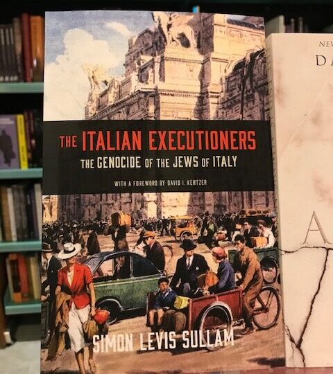 Simon Levis Sullam: The Italian Executioners. The Genocide of the Jews of Italy