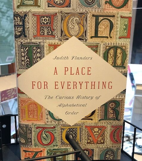 Judith Flanders: A Place for Everything. The Curious History of Alphabetical Order