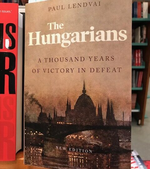 The Hungarians. A Thousand Years of Victory in Defeat, av Paul Lendvai