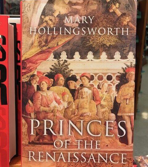 Princes of the Renaissance, av Mary Hollingsworth