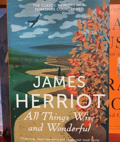All Things Wise and Wonderful, av James Herriot