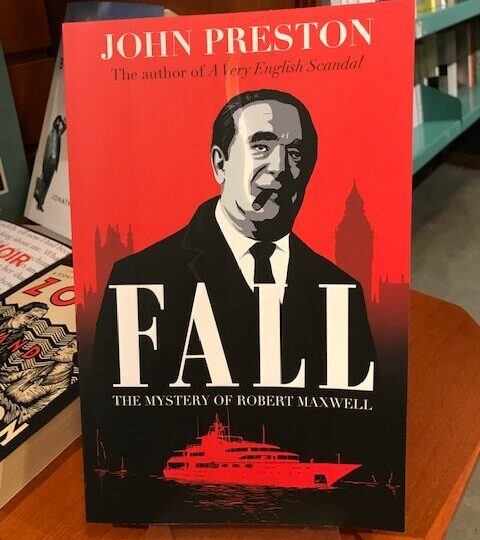 Fall. The Mystery of Robert Maxwell, av John Preston