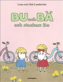 Ännu en populär pekbok: Bu och Bä och stackars Bo, av Lena och Olof Landström