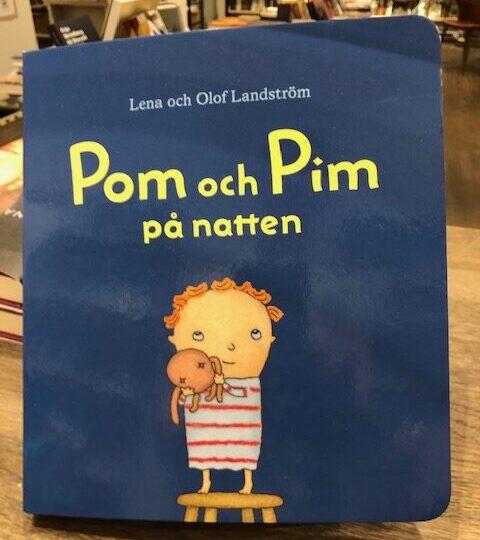 Nytt på pekbokshyllan: Pom och Pim på natten, av Lena och Olof Landström