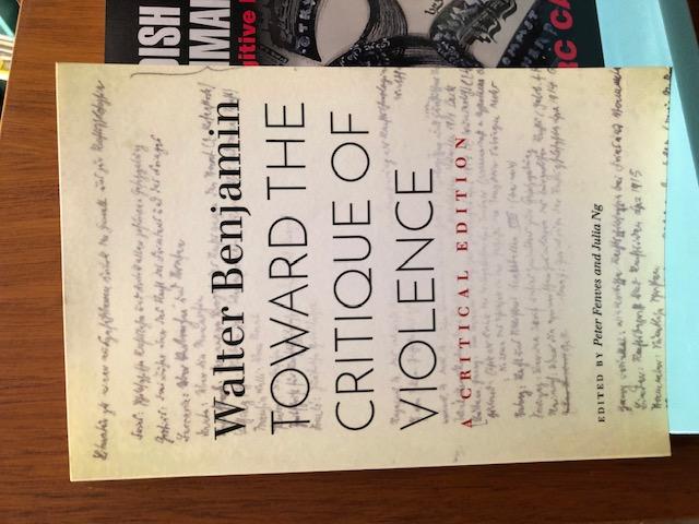 Toward the Critique of Violence, av Walter Benjamin/Redaktörer: Peter Fenves och Julia Ng